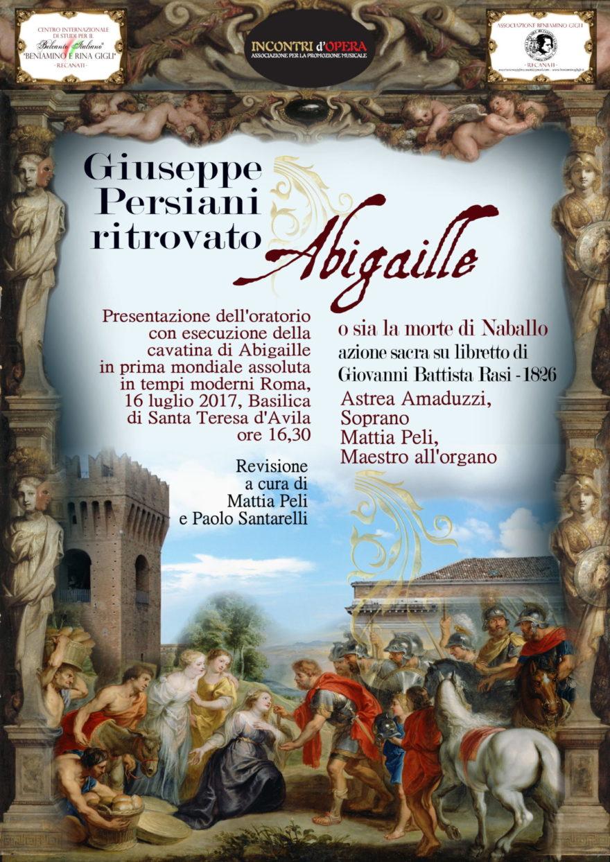 """Presentazione dell' """"Abigaille"""" di Giuseppe Persiani a Roma, 16 luglio 2017, con l'anteprima della cavatina della protagonista – prima esecuzione mondiale in tempi moderni"""